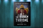 The Hidden Throne Now Available!